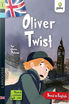 Oliver Twist. Read in English. Dificultate 1/Charles Dickens, Martyn Back
