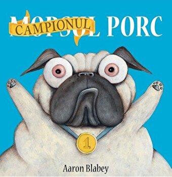 Campionul Porc/Aaron Blabey