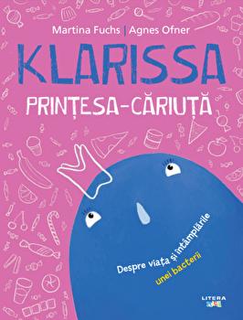 Klarissa, printesa-cariuta/Martina Fuchs, Agnes Ofner