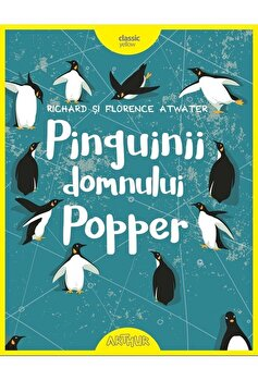 Pinguinii domnului Popper/Richard Atwater, Florence Atwater