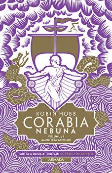 Corabia nebuna. Volumul 1, Amintirea aripilor. Partea a II-a, Trilogia Corabiile insufletite/Robin Hobb