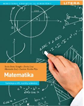 Manual matematica. Limba maghiara. Clasa a vii-a/Sorin Doru Noaghi, Dorin Lint, Maranda Lint, Lucian Nicolae Pitu