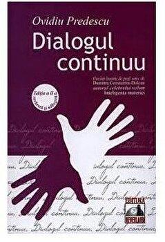 Dialogul continuu - ed 2/Ovidiu Predescu imagine elefant.ro 2021-2022