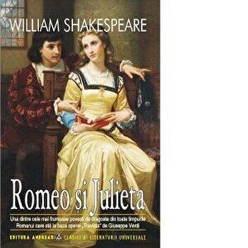 Romeo si Julieta/William Shakespeare poza cate