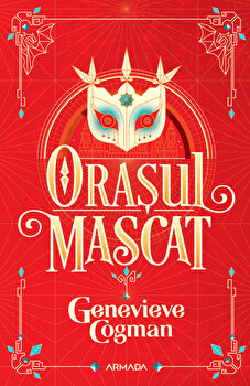 Orasul mascat/Genevieve Cogman imagine elefant.ro 2021-2022