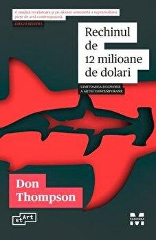 Rechinul de 12 milioane de dolari/Don Thompson imagine elefant.ro 2021-2022