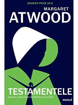 Testamentele/Margaret Atwood imagine elefant.ro 2021-2022