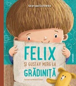 Felix si Gustav merg la gradinita/Katarzyna Koz3owska