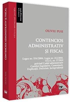 Contencios administrativ si fiscal/Oliviu Puie imagine elefant.ro