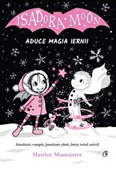 Isadora Moon aduce magia iernii/Harriet Muncaster