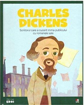 Micii Eroi. Charles Dickens/***