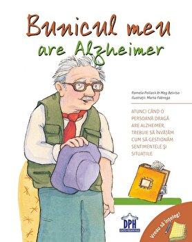 Vreau sa inteleg - bunicul meu are Alzheimer/Pam Pollack, Meg Belviso