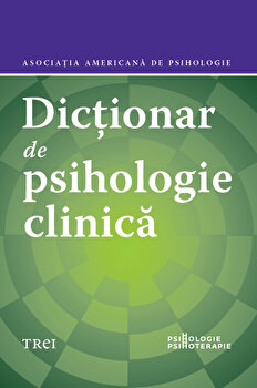 Dictionar de psihologie clinica - Asociatia Americana de Psihologie/Gary R. Vandenbos imagine elefant 2021