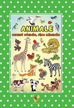 Animale - versuri adunate, rime minunate/Izabela Constantin
