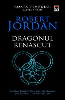 Dragonul renascut (VOL III-seria Roata Timpului)/Robert Jordan imagine