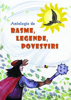 Antologie de basme, legende, povestiri/Ala Bujor imagine elefant.ro 2021-2022