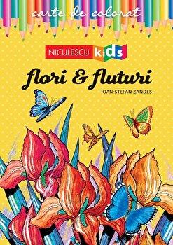 Carte de colorat - Flori si Fluturi/Ioan-Stefan Zandes imagine elefant.ro 2021-2022