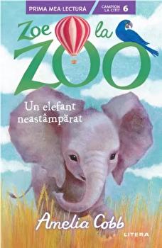 Zoe la zoo. Un elefant neastamparat/Amelia Cobb