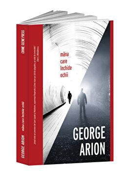 Mana care inchide ochii/George Arion imagine