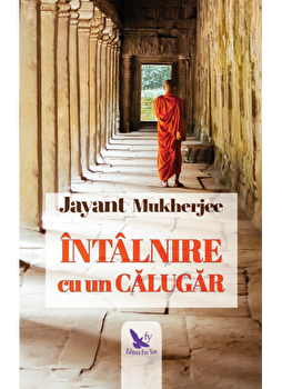 Intalnire cu un calugar/Jayant Mukherjee poza cate
