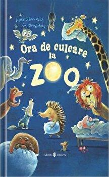 Ora de culcare la Zoo/Sophie Schoenwald