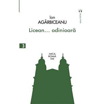 Licean...odinioara/Ion Agarbiceanu imagine