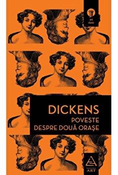 Poveste despre doua orase/Charles Dickens imagine