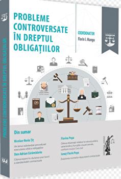 Probleme controversate in dreptul obligatiilor/Florin Mangu poza cate