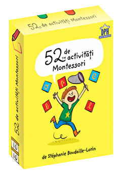 52 de activitati MONTESSORI-Stephanie Boudaille‑Lorinde imagine