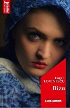 Bizu/Eugen Lovinescu poza cate