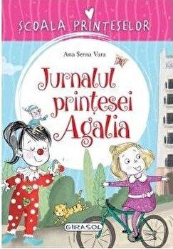 Scoala Printeselor - Jurnalul printesei Agalia/***