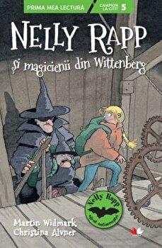 Nelly Rapp si magicienii din Wittenberg/Martin Wildmark, Christina Alvner