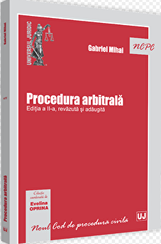 Procedura arbitrala/Gabriel Mihai imagine elefant.ro