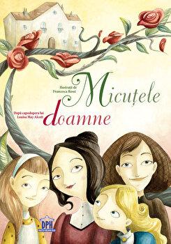 Micutele doamne/Louisa May Alcott imagine
