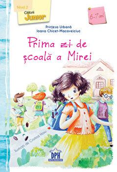 Prima zi de scoala a Mirei/Ioana-Chicet Macoveiciuc