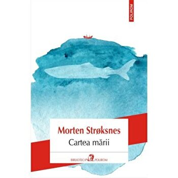 Cartea marii/Morten Stroksnes imagine elefant.ro 2021-2022