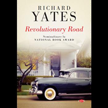 Revolutionary Road/Richard Yates imagine elefant.ro 2021-2022