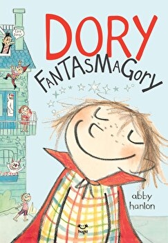 Dory Fantasmagory/Abby Hanlon