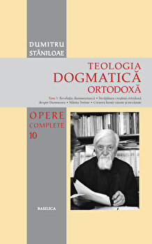 Teologia Dogmatica Ortodoxa - Tom 1/Dumitru Staniloae poza cate