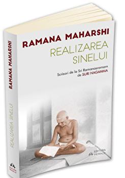 Realizarea Sinelui - Scrisori de la Sri Ramanasramam (I)/Ramana Maharshi imagine elefant.ro 2021-2022