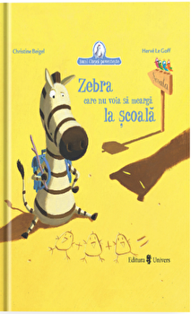 Imagine Zebra Care Nu Voia Sa Mearga La Scoala - christine Beigel