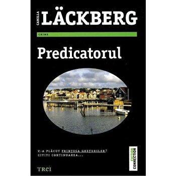 Predicatorul/Camilla Lackberg imagine