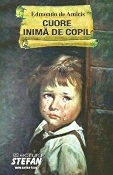 Cuore inima de copil/Edmondo de Amicis