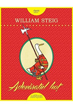 Adevaratul hot/William Steig imagine elefant.ro 2021-2022