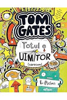 Tom Gates 3- Totul e uimitor-oarecum/Liz Pichon