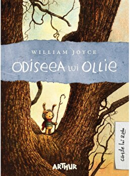 Odiseea lui Ollie/William Joyce imagine elefant.ro 2021-2022