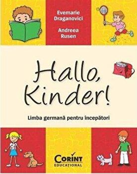 Hallo, kinder- limba germana pentru incepatori/Evemarie Draganovici, Andreea Rusen imagine elefant 2021