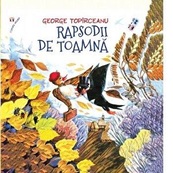 Rapsodii de toamna/George Topirceanu