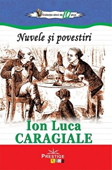 Nuvele si povestiri/Ion Luca Caragiale