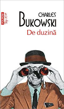 De duzina (editie de buzunar)-Charles Bukowski imagine